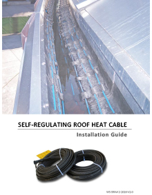 Installation manual for self-regulating roof heat cable.